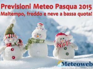 previsioni meteo pasqua 2015 meteoweb