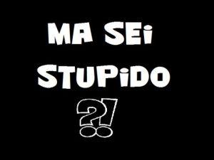 stupido2