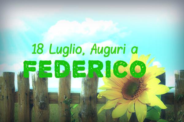 Super 18 luglio: buon onomastico Federico e Federica! Ecco IMMAGINI  IG64