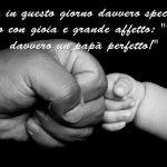 Festa del Papà 2021: quali sono le origini e come si festeggia in Italia e nel Mondo, tante immagini, frasi e video per auguri speciali