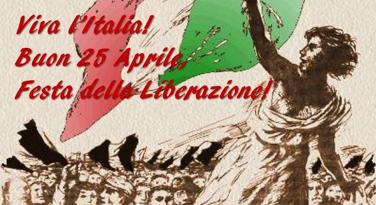 """""""Buon 25 Aprile"""" e """"Buona Festa della Liberazione"""": IMMAGINI"""