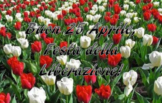 Buon 25 aprile buona festa della liberazione (1)