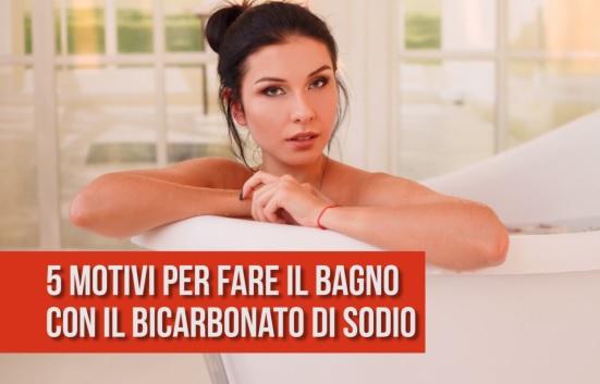 Ecco 5 buoni motivi per fare il bagno con il bicarbonato - Bagno con bicarbonato ...