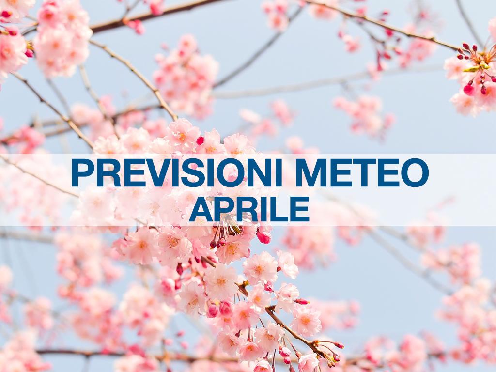 previsioni meteo aprile