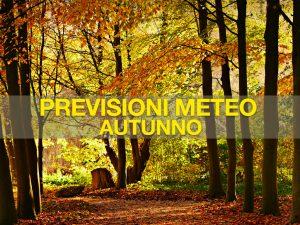 previsioni meteo autunno meteoweb