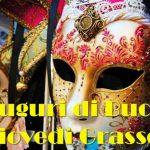 Carnevale 2020, auguri di Buon Giovedì Grasso: le più belle IMMAGINI, GIF, VIDEO, FRASI, CITAZIONI e PROVERBI per gli auguri