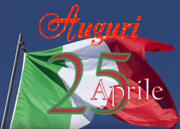 auguri buon 25 aprile buona festa della liberazione video