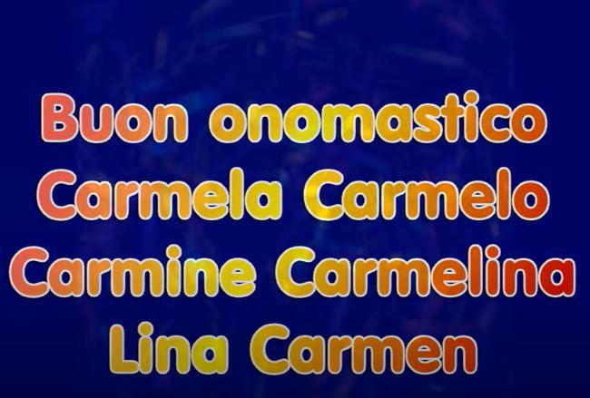 AUGURI di BUON ONOMASTICO Carmine, Carmen, Carmelo e ...