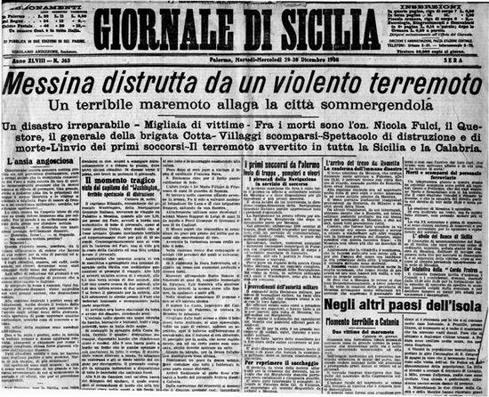 """""""La Stampa"""" intitolò l'edizione del 29 dicembre 1908 : Il terremoto e il maremoto distruggono città e villaggi nella Calabria e sulle coste della Sicilia."""