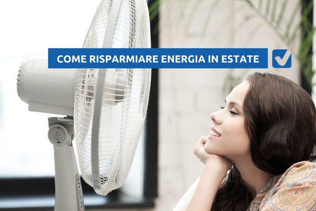 come risparmiare energia in estate